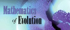Mathematics of Evolution